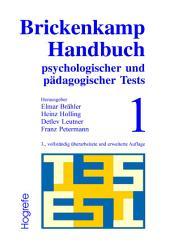 Brickenkamp Handbuch psychologischer und pädagogischer Tests: Band 1