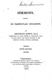 Sermons, Chiefly on Particular Occasions: Volume 1