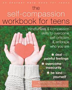 The Self Compassion Workbook for Teens Book