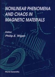 Nonlinear Phenomena And Chaos In Magnetic Materials Book PDF
