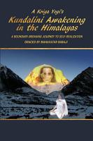 A Kriya Yogi s Kundalini Awakening in the Himalayas  A Boundary Breaking Journey to Self Realization Graced by Mahavatar Babaji PDF