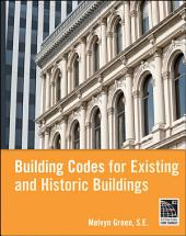 Building Codes for Existing and Historic Buildings: Edition 2