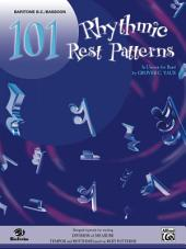 101 Rhythmic Rest Patterns: Baritone B.C. and Bassoon
