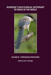 Burridge's Multilingual Dictionary of Birds of the World: Volume XV – Portuguese (Português)