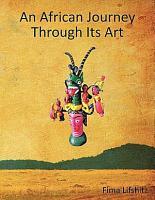 An African Journey Through Its Art PDF