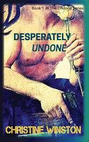 Desperately Undone