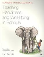 Teaching Happiness and Well Being in Schools PDF