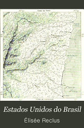Estados Unidos do Brasil: geographia, ethnographia, estatistica
