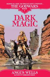 Dark Magic: The Godwars