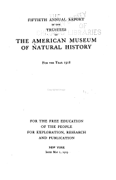 The ... Annual Report of the American Museum of Natural History: Volume 50