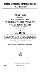 District of Columbia Appropriations for Fiscal Year 1969, Hearings Before ... 90-2, on H.R. 18706