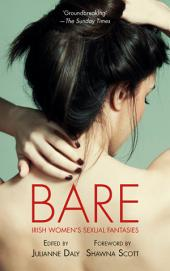 Bare: Irish Women's Sexual Fantasies