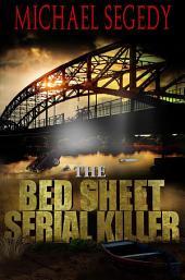 Bed Sheet Serial Killers