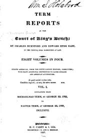 Term Reports in the Court of King's Bench: Volume 1