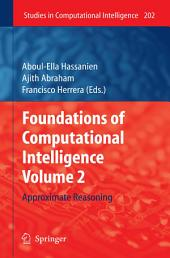 Foundations of Computational Intelligence Volume 2: Approximate Reasoning