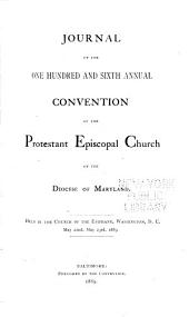 Journal of the Proceedings of the ... Annual Convention of the Protestant Episcopal Church of the Diocese of Maryland: Volumes 106-107