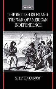 The British Isles and the War of American Independence PDF