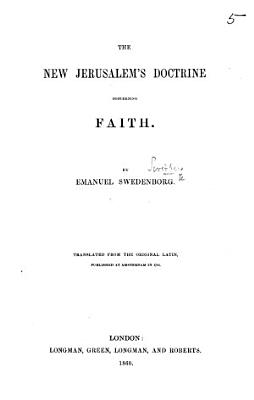 The New Jerusalem s Doctrine Concerning Faith     Translated from the Original Latin PDF