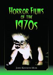 Horror Films of the 1970s PDF