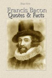 Francis Bacon: Quotes & Facts