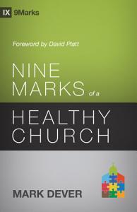 Nine Marks of a Healthy Church  3rd Edition  Book