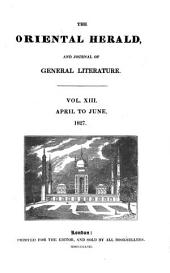 The Oriental Herald and Colonial Review: Volume 13