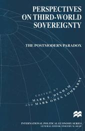 Perspectives on Third-World Sovereignty: The Postmodern Paradox