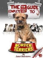 The Complete Guide to Border Terriers