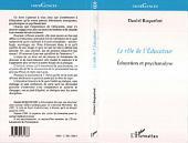 LE RÔLE DE L'ÉDUCATEUR: Éducation et psychanalyse