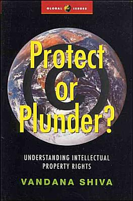 Protect Or Plunder