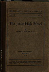 The Junior High School: A Summary of Courses Given in the Summer Session of Middlebury College, 1916