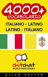 4000+ Italiano - Latino Latino - Italiano Vocabolario