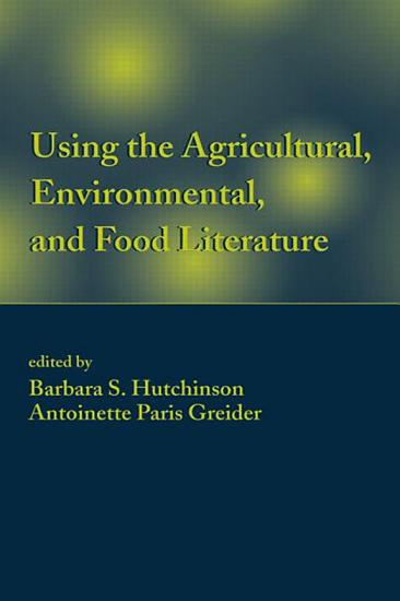 Using the Agricultural  Environmental  and Food Literature PDF