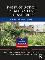 The Production of Alternative Urban Spaces PDF