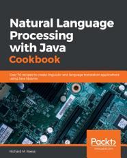 Natural Language Processing with Java Cookbook PDF