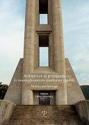 Architecture as Propaganda in Twentieth century Totalitarian Regimes PDF