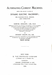 Alternating-current machines: being the second volume of Dynamo electric machinery, its construction, design, and operation