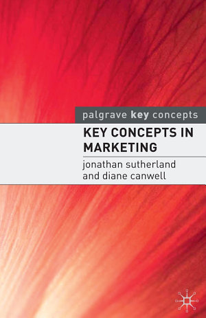 Key Concepts in Marketing  CIC Edn