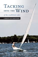 Tacking into the Wind