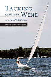Tacking into the Wind: of the established order