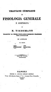 Trattato completo di fisiologia generale e comparata di F. Tiedemann