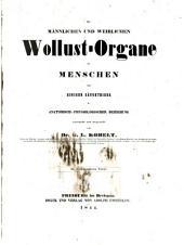 Die männlichen und weiblichen Wollust-Organe des Menschen und einiger Säugethiere in anatomisch-physiologischer Beziehung