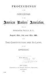 Proceedings of the ... Annual Convention of the American Bankers' Association: Volume 7; Volume 1881