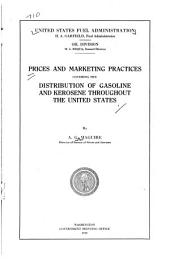 Prices and Marketing Practices Covering the Distribution of Gasoline and Kerosene Throughout the United States