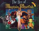 The Hex Of Captain Starfish