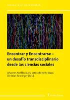 Encontrar y Encontrarse     un desaf  o transdisciplinario desde las ciencias sociales PDF