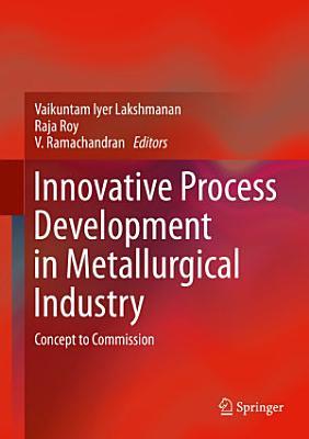 Innovative Process Development in Metallurgical Industry
