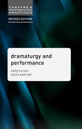 Dramaturgy and Performance: Edition 2