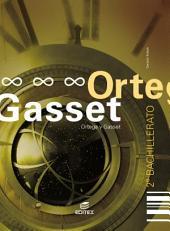 Ortega y Gasset: Bachillerato