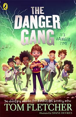 The Danger Gang